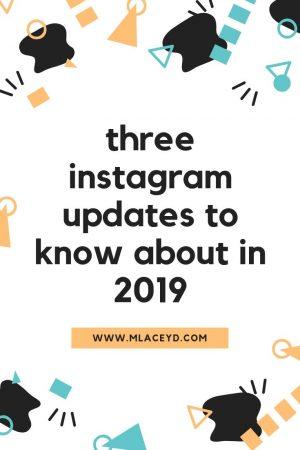 Instagram updates 2019