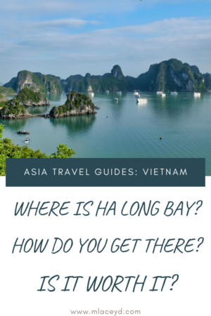 Where is Ha Long Bay and how do you get there?