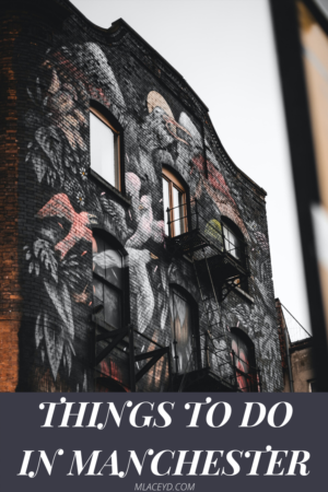 UK city breaks - things to do in manchester