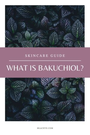 What is bakuchiol and is it really the 'natural alternative' retinol?