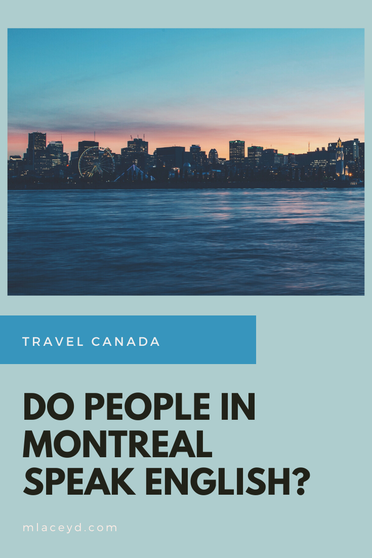 Do people speak english in Montreal, Canada