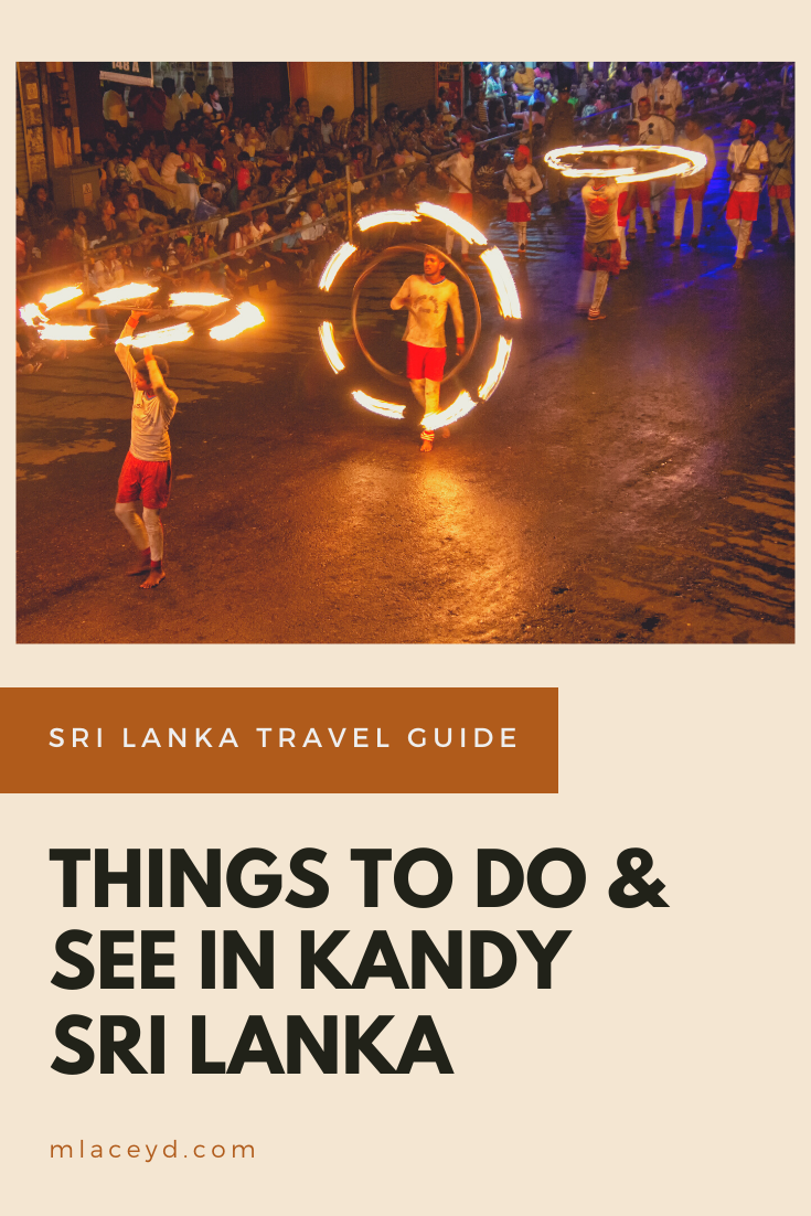 thing to do and see in kandy sri lanka