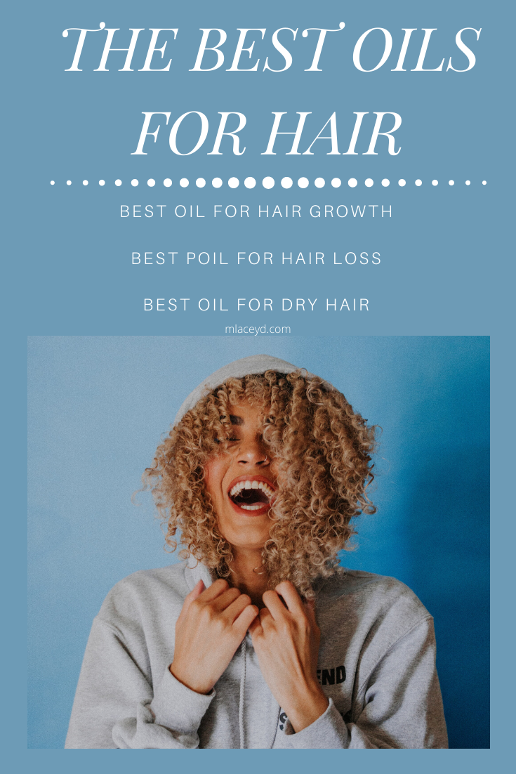 the best oil for hair - growth, loss, dry