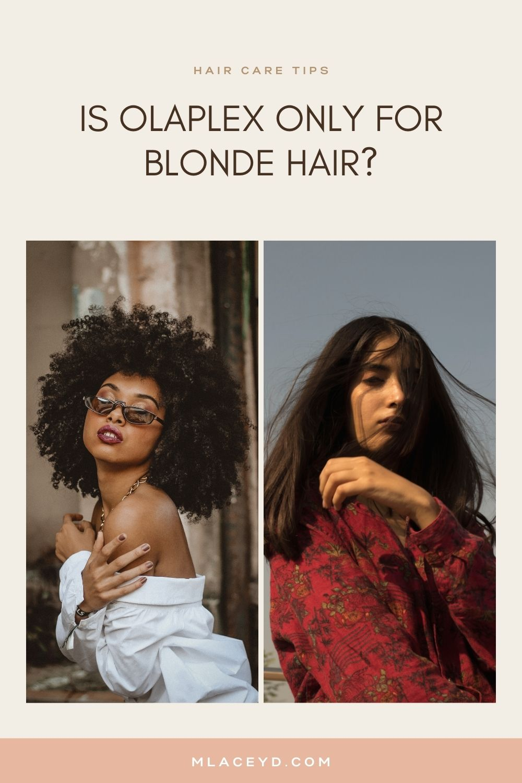 Is olaplex only for blonde hair?