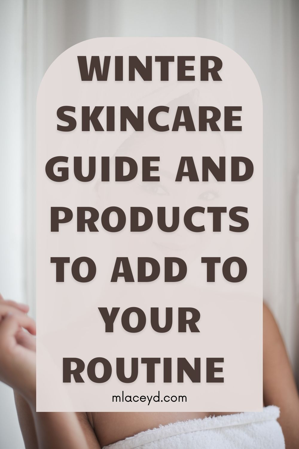 Winter skincare tips and product recommendations